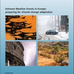 Front cover of 'Extreme Weather Events in Europe: preparing for climate change adaptation'